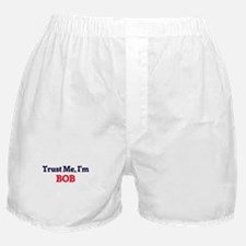 Trust Me, I'm Bob Boxer Shorts