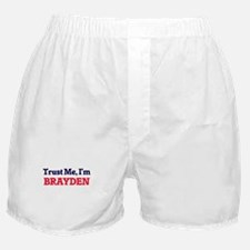 Trust Me, I'm Brayden Boxer Shorts