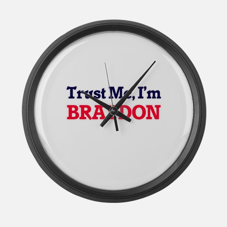 Trust Me, I'm Braydon Large Wall Clock