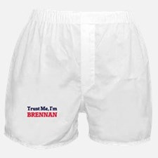 Trust Me, I'm Brennan Boxer Shorts