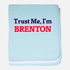 Trust Me, I'm Brenton baby blanket