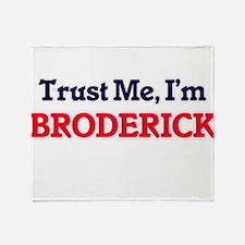 Trust Me, I'm Broderick Throw Blanket