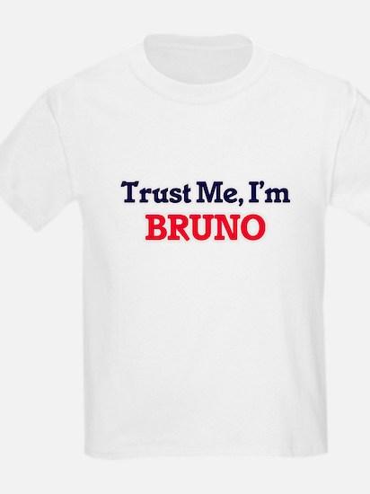 Trust Me, I'm Bruno T-Shirt