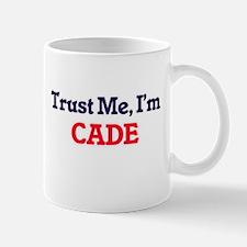 Trust Me, I'm Cade Mugs