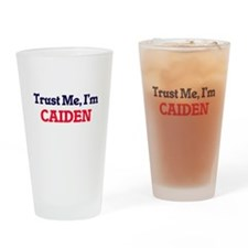 Trust Me, I'm Caiden Drinking Glass