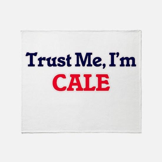 Trust Me, I'm Cale Throw Blanket