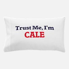 Trust Me, I'm Cale Pillow Case