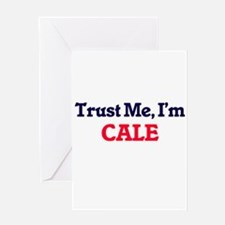 Trust Me, I'm Cale Greeting Cards