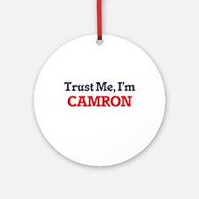 Trust Me, I'm Camron Round Ornament