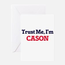 Trust Me, I'm Cason Greeting Cards