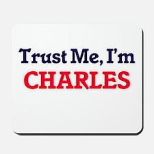 Trust Me, I'm Charles Mousepad