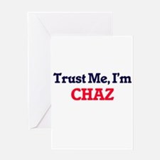 Trust Me, I'm Chaz Greeting Cards