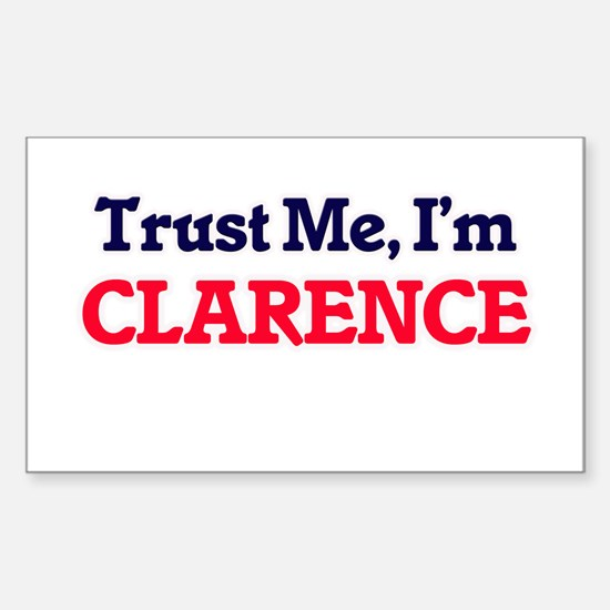 Trust Me, I'm Clarence Decal