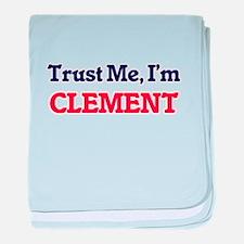 Trust Me, I'm Clement baby blanket