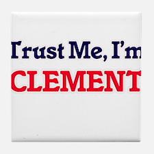 Trust Me, I'm Clement Tile Coaster