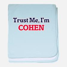 Trust Me, I'm Cohen baby blanket