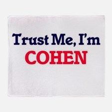 Trust Me, I'm Cohen Throw Blanket