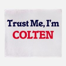 Trust Me, I'm Colten Throw Blanket