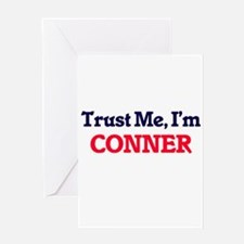 Trust Me, I'm Conner Greeting Cards