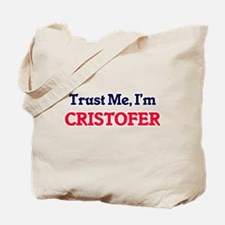 Trust Me, I'm Cristofer Tote Bag