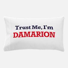 Trust Me, I'm Damarion Pillow Case