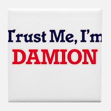 Trust Me, I'm Damion Tile Coaster