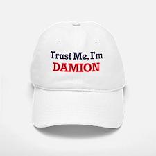 Trust Me, I'm Damion Baseball Baseball Cap