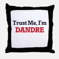 Trust Me, I'm Dandre Throw Pillow