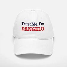 Trust Me, I'm Dangelo Baseball Baseball Cap