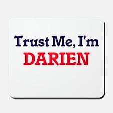 Trust Me, I'm Darien Mousepad