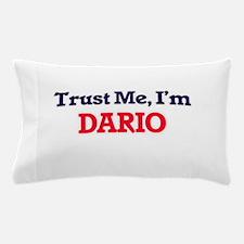 Trust Me, I'm Dario Pillow Case