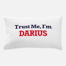 Trust Me, I'm Darius Pillow Case