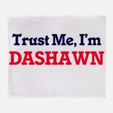 Trust Me, I'm Dashawn Throw Blanket