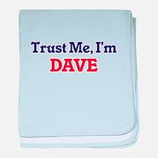 Trust Me, I'm Dave baby blanket