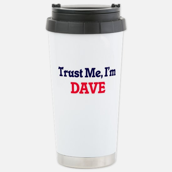 Trust Me, I'm Dave Stainless Steel Travel Mug