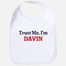 Trust Me, I'm Davin Bib
