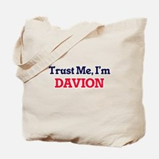 Trust Me, I'm Davion Tote Bag