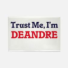Trust Me, I'm Deandre Magnets