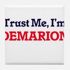 Trust Me, I'm Demarion Tile Coaster