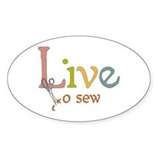 Live To Sew Oval Decal
