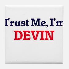 Trust Me, I'm Devin Tile Coaster