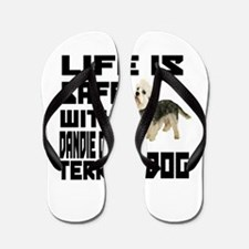 Life Is Safe With A Dandie Dinmont Terr Flip Flops