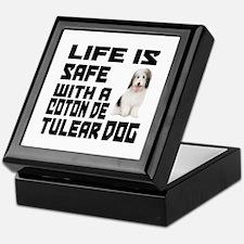 Life Is Safe With A Coton De Tulear Keepsake Box