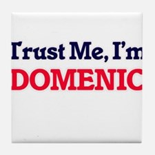 Trust Me, I'm Domenic Tile Coaster