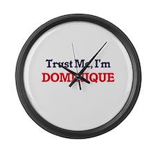 Trust Me, I'm Dominique Large Wall Clock