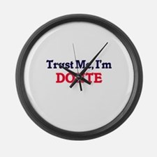 Trust Me, I'm Donte Large Wall Clock
