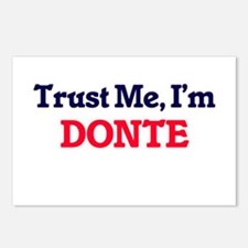 Trust Me, I'm Donte Postcards (Package of 8)