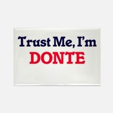 Trust Me, I'm Donte Magnets