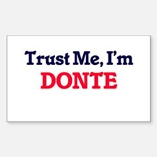 Trust Me, I'm Donte Decal