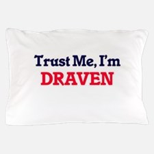 Trust Me, I'm Draven Pillow Case
